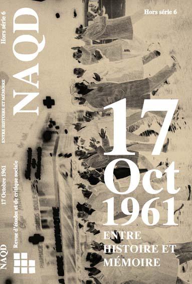 Massacres du 17 octobre 1961 à Paris/  La revue Naqd  publie un numéro spécial